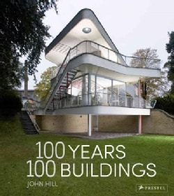100 Years, 100 Buildings (Hardcover)
