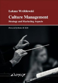 Culture Management: Strategy and Marketing Aspects (Paperback)