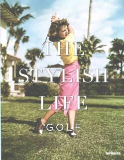 The Stylish Life: The Stylish Life (Hardcover)