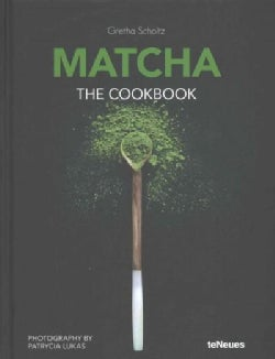 Matcha: The Cookbook (Hardcover)
