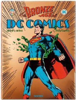 The Bronze Age of DC Comics: 1970-1984 (Hardcover)