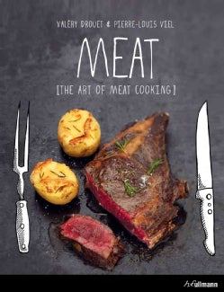 Meat: The Art of Meat Cooking (Hardcover)