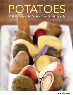 Potatoes: 101 Recipes (Hardcover)