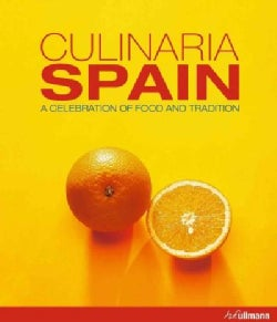 Culinaria Spain: A Celebration of Food and Tradition (Hardcover)