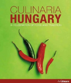 Culinaria Hungary: A Celebration of Food and Tradition (Hardcover)
