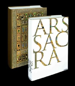 Ars Sacra: Christian Art and Architecture of the Western World from the Very Beginning Up Until Today (Hardcover)