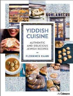 Yiddish Cuisine: Authentic and Delicious Jewish Recipes (Hardcover)