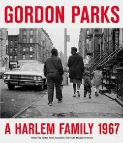 Gordon Parks: A Harlem Family 1967 (Hardcover)