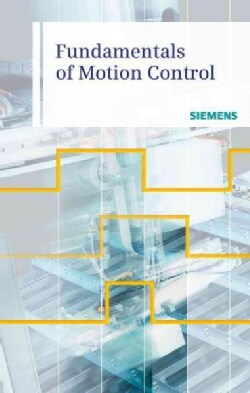 Fundamentals of Motion Control (Paperback)