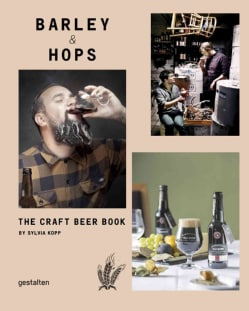 Barley & Hops: The Craft Beer Book (Hardcover)
