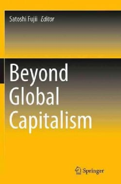 Beyond Global Capitalism (Paperback)