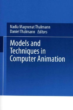 Models and Techniques in Computer Animation (Paperback)
