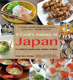 A Cook's Journey to Japan: Fish Tales and Rice Paddies / 100 Homestyle Recipes from Japanese Kitchens (Paperback)