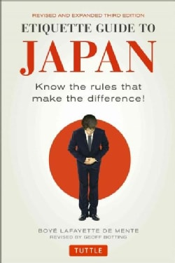 Etiquette Guide to Japan: Know the Rules That Make the Difference! (Paperback)