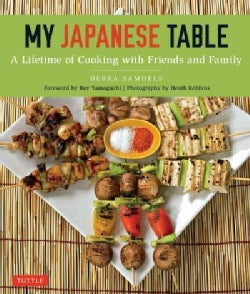 My Japanese Table: A Lifetime of Cooking With Friends and Family (Paperback)