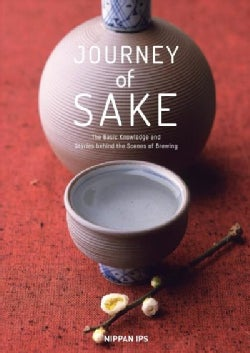 Journey of Sake: Stories and Wisdom from an Ancient Tradition (Paperback)