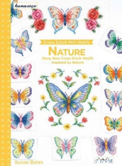 Nature: Many New Cross Stitch Motifs Inspired by Nature (Paperback)