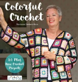 Colorful Crochet: With More Than 20 New Crochet Projects (Paperback)