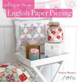 Quilting on the Go: English Paper Piecing (Paperback)