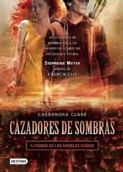 Ciudad De Los angeles caidos / City Of Fallen Angels (Paperback)