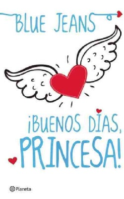 Buenos dias, princesa! / Good Morning, Princess! (Paperback)