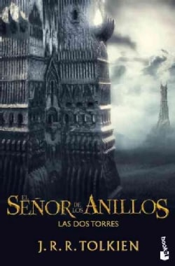 El senor de los anillos / The Lord of the Rings: Las dos Torres/ Two Towers (Paperback)