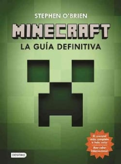 Minecraft la guia definitiva / The Ultimate Player's Guide to Minecraft (Paperback)