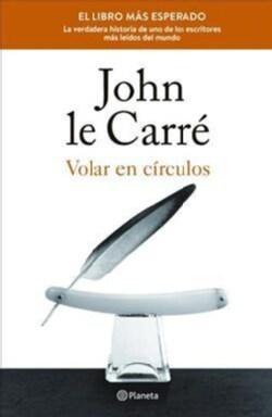 Volar en circulos/ The Pigeon Tunnel: historias de mi vida / Stories from My Life (Paperback)