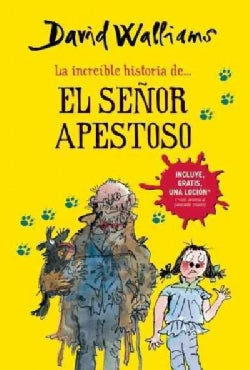 La increible historia del el Senor Apestoso / The Incredible Story of Mr. Stink (Paperback)