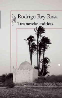 Tres novelas exoticas / Three Exotic Novels (Paperback)
