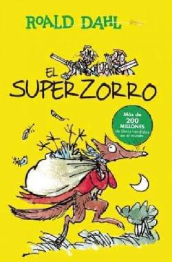 El Superzorro / Fantastic Mr. Fox (Paperback)