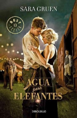 Agua para elefantes / Water for Elephants (Paperback)
