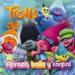 Abraza, baila y canta / Dance! Hug! Sing! (Paperback)