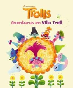 Aventuras en Villa Troll / Trolls Little Golden Book (Paperback)