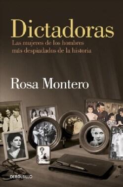 Dictadoras / Madam Dictators: Las Mujeres De Los Hombres Mas Despiadados De La Historia (Paperback)