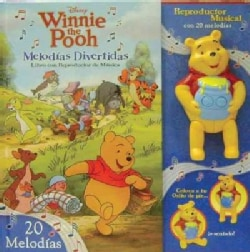 Winnie the Pooh Melodias divertidas / Winnie the Pooh Take-Along Tunes: Libro con reproductor de musica / Book with Music Player