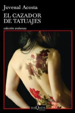 El cazador de tatuajes/ The Tatoo Hunter (Paperback)