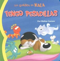 Tengo pesadillas/ I Have Nightmares (Board book)