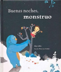 Buenas noches, monstruo/ Good Night, Monster (Hardcover)