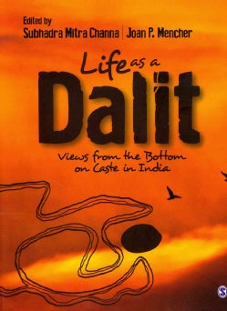 Life as a Dalit: Views from the Bottom on Caste in India (Hardcover)