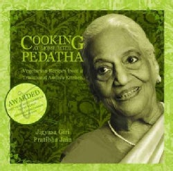 Cooking at Home With Pedatha: Vegetarian Recipes from a Traditional Andhra Kitchen (Hardcover)