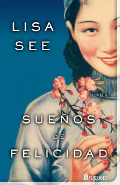 Suenos de felicidad / Dreams of Joy (Paperback)