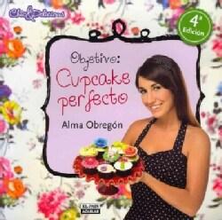 Objetivo: Cupcake Perfecto (Paperback)