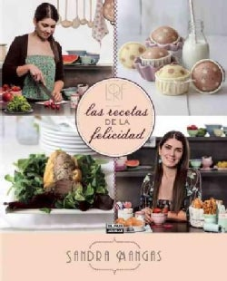 Las recetas de la felicidad / The Recipe for Happiness (Hardcover)
