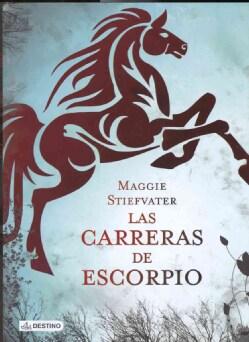 Las carreras de escorpio / The Scorpio Races (Hardcover)