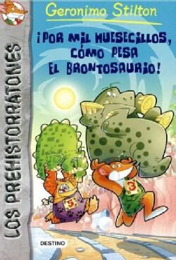 Por mil huesecillos, como pesa el brontosaurio! / Don't Wake the Dinosaur! (Paperback)