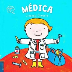 Quiero ser medica/ I Want to Be a Doctor (Paperback)