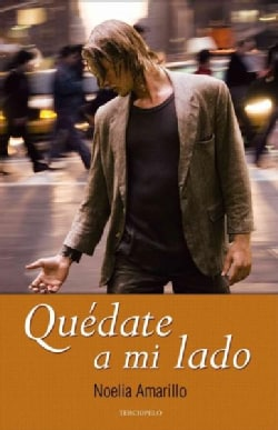 Quedate a mi lado / Stay By My Side (Paperback)