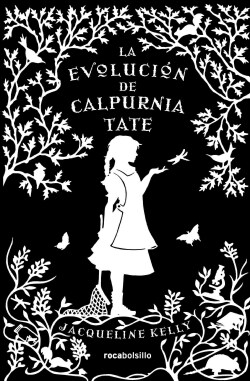 La evolucion de Calpurnia Tate / The Evolution of Calpurnia Tate (Hardcover)