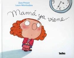 Mama ya viene/ Mommy Is On Her Way (Hardcover)